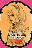 Naruto: Sakuras Story (Naruto Novels)