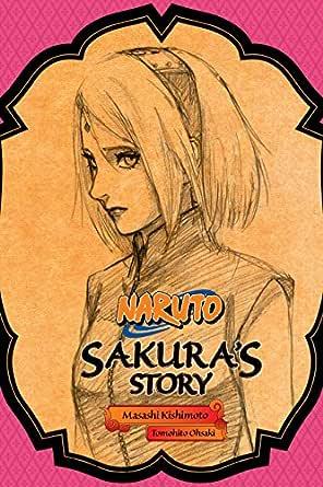 Naruto: Sakuras Story (Naruto Novels Book 3) (English Edition)