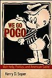 We Go Pogo, Kerry D. Soper, 1617032832