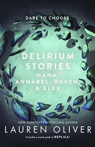Download Delirium Stories Hana Annabel Raven And Alex Delirium