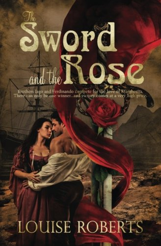 The Sword and the Rose (Volume 1)