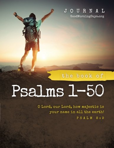 The Book of Psalms 1-50 {For Guys}: One Chapter a Day