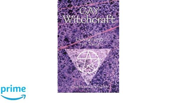 Gay Witchcraft: Empowering the Tribe: Amazon.es: Christopher Penczak: Libros en idiomas extranjeros