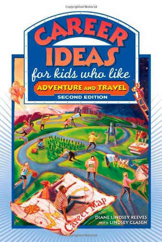 Career Ideas for Kids Who Like Adventure and Travel (Career Ideas for Kids (Hardcover)) PDF