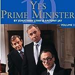 Yes Prime Minister: Volume 3 | BBC Audiobooks