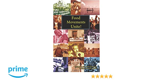 Food movements unite strategies to transform our food system eric food movements unite strategies to transform our food system eric holt gimenez 9780935028386 amazon books fandeluxe Images