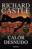 Calor desnudo (Serie Castle 2) (BEST SELLER)