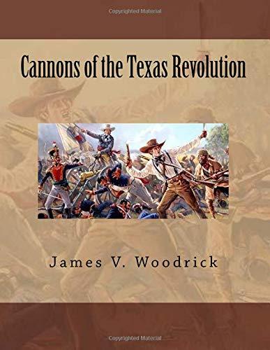 Cannons of the Texas Revolution pdf epub