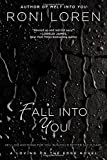 fall into you a loving on the edge novel by roni loren 2012 12 31