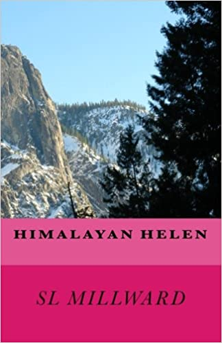 Himalayan Helen: (Adventure Mission Series): Volume 4