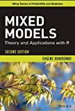 Mixed Models : Theory and Applications with R, Demidenko, Eugene, 1118091574