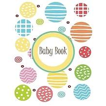 Baby Book: Beautiful modern unisex baby keepsake memory book