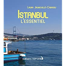 ISTANBUL L'ESSENTIEL