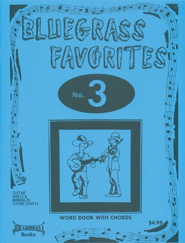 Gospel Music Tablature - Bluegrass Favorites Song Book Volume #3 Guitar, Banjo, and Mandolin