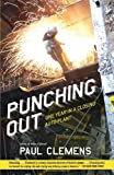 Punching Out, Paul Clemens, 0767926935
