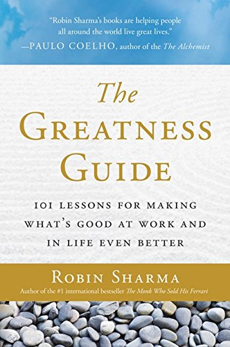 The Greatness Guide: 101 Lessons for Making What's Good at Work and in Life Even Better pdf