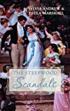 The Steepwood Scandal (Volume 8): AND The Missing Marchioness (Steepwood Scandals Collection)