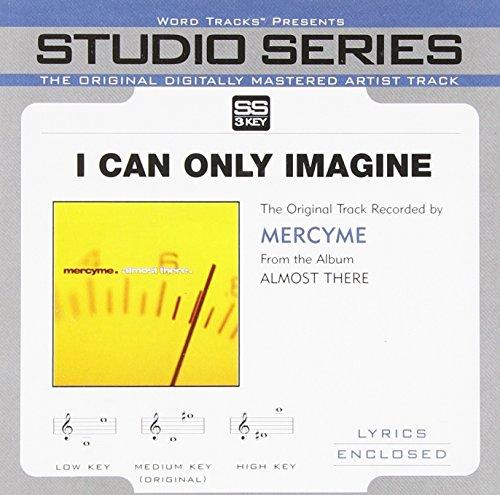 I CAN ONLY IMAGINE - Single Song Accompaniment Track - Karaoke