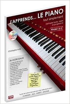 Book's Cover of J'apprends... LE PIANO tout simplement Niveau 1&2 C. Astie + CD (Français) Broché – 14 mars 2011