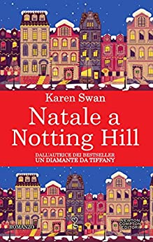 Natale a Notting Hill (eNewton Narrativa) (Italian Edition) by [Swan