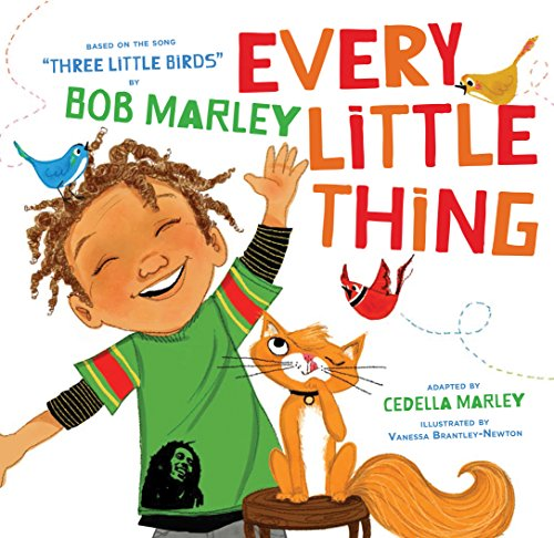 - Every Little Thing: Based on the song 'Three Little Birds' by Bob Marley