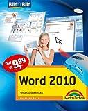 Word 2010 - Mit Bildern lernen: Sehen und Können (Bild für Bild)