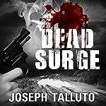 Dead Surge: White Flag of the Dead, Book 5 | Joseph Talluto