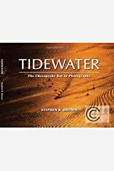 TIDEWATER: The Chesapeake Bay in Photographs Perfect Paperback