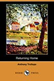 Returning Home, Anthony Trollope, 1406598240