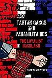 Tartan Gangs and Paramilitaries: The Loyalist Backlash