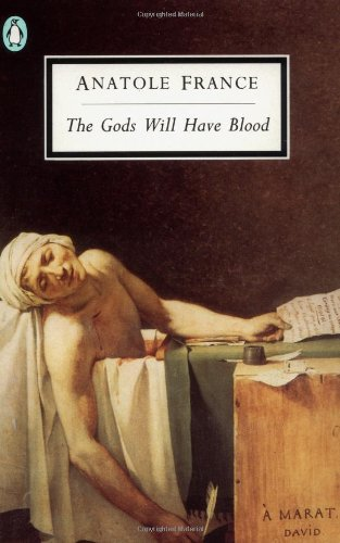 The Gods Will Have Blood (Les Dieux Ont Soif)