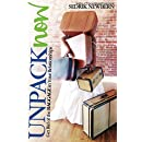Unpack Now: Get Rid of the BAGGAGE in Your Relationships