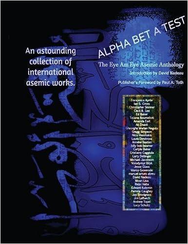 ALPHA BET A TEST: The Eye Am Eye Asemic Anthology: Language