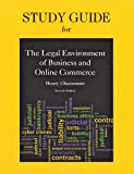 Study Guide for Legal Environment of Business and Online Commerce, Cheeseman, Henry R., 0132969947