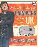 """""""A Short History of Caravans in the UK"""" av Richard Hammond"""