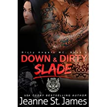 Down & Dirty: Slade (Dirty Angels MC Book 6)