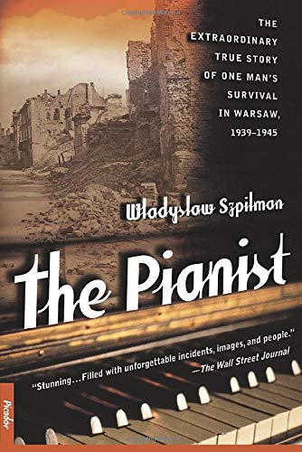 Pianist, The The Pianist: the Extraordinary True Story of One ...