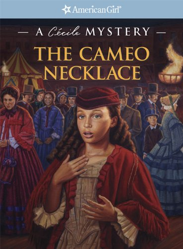 The Cameo Necklace (American Girl Beforever Mysteries) - French Cameo