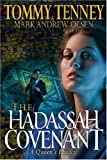 The Hadassah Covenant, Tommy Tenney and Mark Andrew Olsen, 076422736X