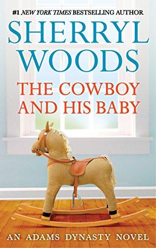 Cowboy Face - The Cowboy and His Baby (And Baby Makes Three Book 3)