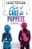 download ebook night of cake & puppets (daughter of smoke & bone) pdf epub