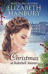 Christmas at Rakehell Manor (Regency House Romance Series Book 2) (English Edition)