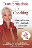 Transformational Life Coaching, Cherie Carter-Scott and Lynn U. Stewart, 0757306896