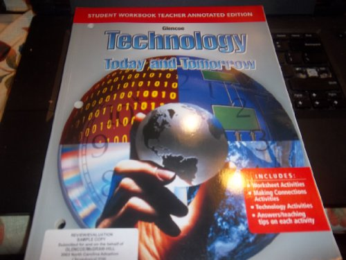 Technology Today and Tomorrow (Student Workbook Teacher Annotated Edition)