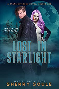 Lost in Starlight (Starlight Saga Book 1) by [Soule, Sherry]