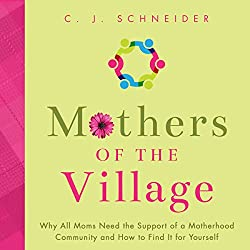 Mothers of the Village
