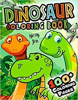Dinosaur coloring book. 100+ coloring pages: 2019 High ...