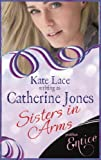 Front cover for the book Sisters in Arms by Catherine Jones