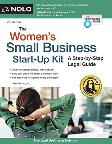 Women's Small Business Start-Up Kit, The: A Step-by-Step Legal Guide 1