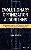 Evolutionary Optimization Algorithms, Simon, Dan, 0470937416